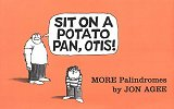 Sit on a Potato Pan, Otis!